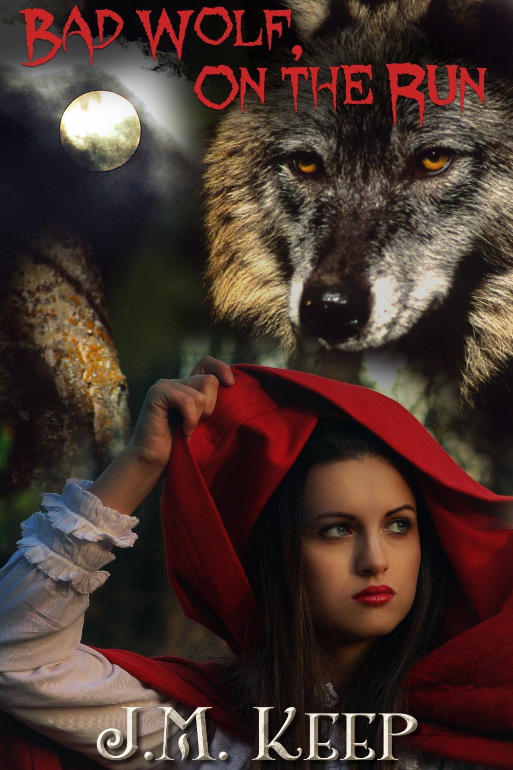 Bad Wolf, On the Run: A Dark Fairy Tale
