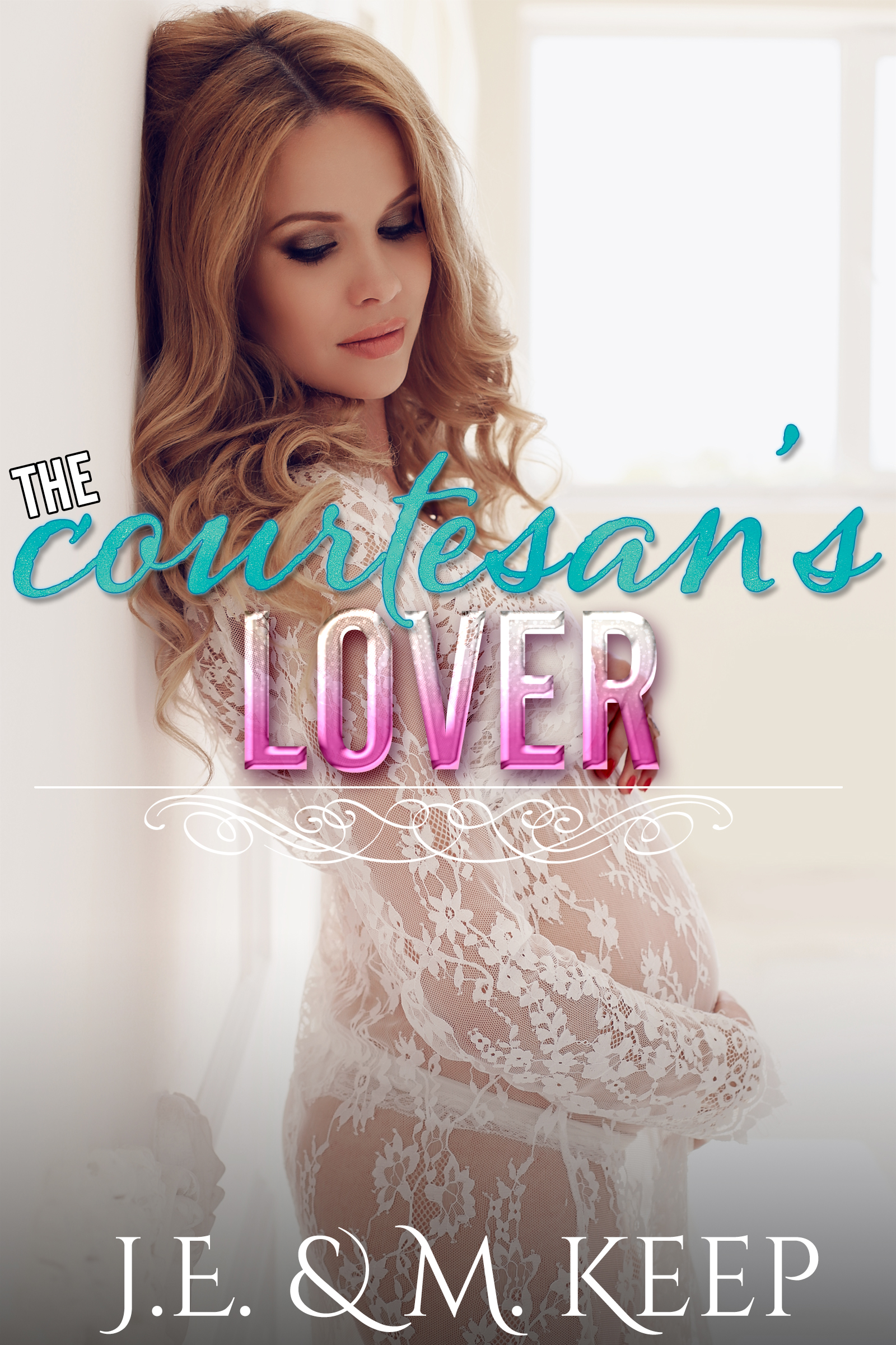 The Courtesan's Lover: A short